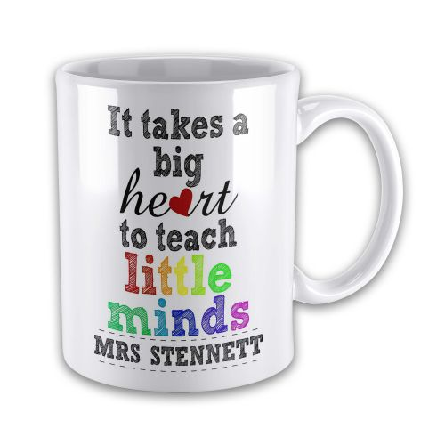 Personalised It Takes A Big Heart To Teach Little Minds Novelty Gift Novelty Gift Mug